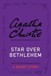 Star Over Bethlehem: A Holiday Story