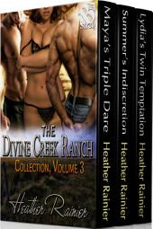 The Divine Creek Ranch Collection, Volume 3 [Box Set]