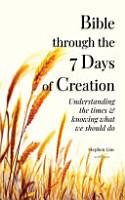 Bible Through the 7 Days of Creation PDF
