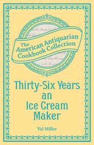 Thirty Six Years an Ice Cream Maker Book