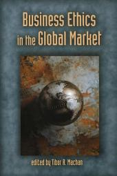 Business Ethics in the Global Market