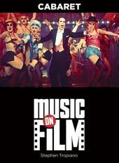 Cabaret: Music on Film Series