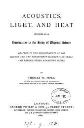 Acoustics, Light and Heat