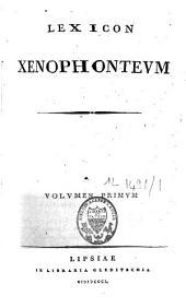 Lexicon Xenophonteum: Volume 1
