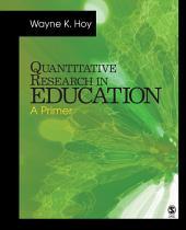 Quantitative Research in Education: A Primer