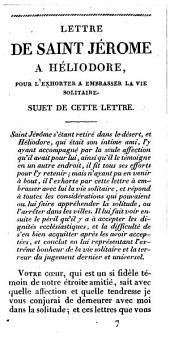 La lettre de Saint Jérôme à Héliodore pour l'exhorter à embrasser la vie religieuse