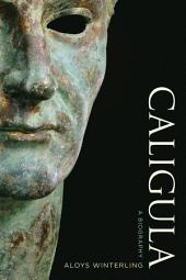 Caligula: A Biography