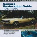 Camaro Restoration Guide  1967 1969 PDF