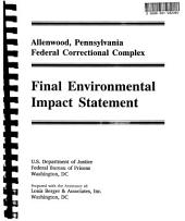 Federal Correctional Institution, Allenwood: Environmental Impact Statement