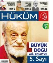 Büyük Doğu Çağı Başlıyor! : Hüküm Dergisi: 5. Sayı | Mayıs 2013 | Yıl: 1