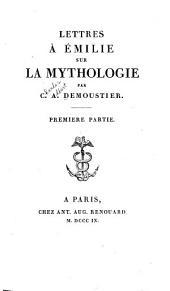 Lettres à Émilie sur la mythologie: Parties1à3