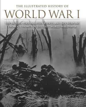 The Illustrated History of World War I