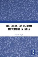 The Christian Ashram Movement in India PDF