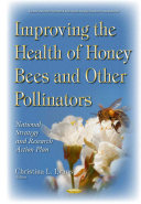 Improving the Health of Honey Bees and Other Pollinators PDF