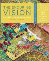 The Enduring Vision: A History of the American People, Volume II: Since 1865, Concise: Edition 7