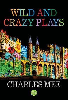 Wild and Crazy Plays PDF