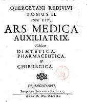 Ars medica auxiliatrix: Volume 2
