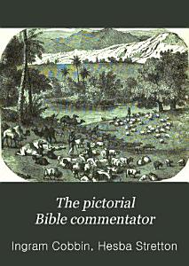 The Pictorial Bible Commentator PDF