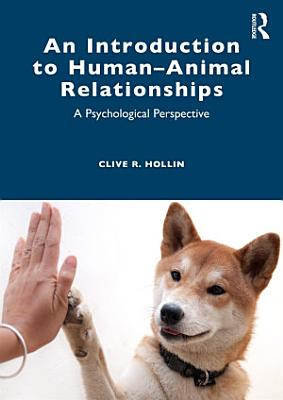 An Introduction to Human   Animal Relationships