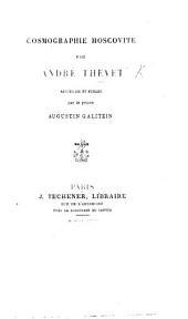 Cosmographie moscovite ... recueillie et publiée par le prince A. Galitzin