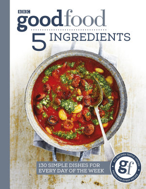 Good Food  5 Ingredients