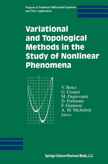 Variational and Topological Methods in the Study of Nonlinear Phenomena PDF