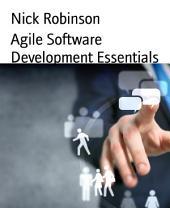 Agile Software Development Essentials