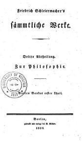 Friedrich Schleiermacher's sämmtliche Werke ...
