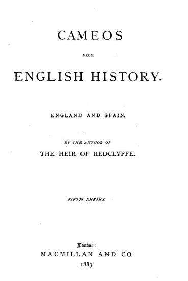 Cameos from English History  England   Spain PDF