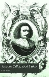 Jacques Callot, 1606 à 1637: Volume1