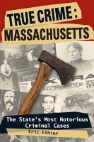 True Crime  Massachusetts PDF