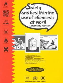Safety and Health in the Use of Chemicals at Work PDF