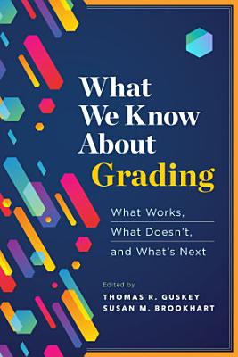 What We Know About Grading