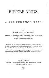 Firebrands: A Temperance Tale