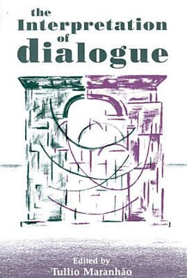 The Interpretation of Dialogue