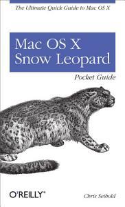 Mac OS X Snow Leopard Pocket Guide Book