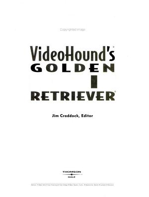 Videohound s Golden Movie Retriever 2005 PDF