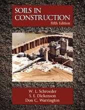 Soils in Construction: Fifth Edition