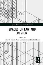 Spaces of Law and Custom