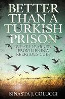 Better Than a Turkish Prison