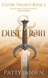 Dust & Rain (book 2 Icefire Trilogy)