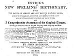 Entick's New Spelling Dictionary ... Carefully revised, corrected, and improved, by John Robinson