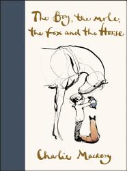 The Boy The Mole The Fox And The Horse PDF