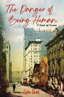 Download The Danger of Being Human Book
