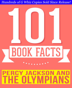 Percy Jackson   the Olympians   101 Amazingly True Facts You Didn t Know