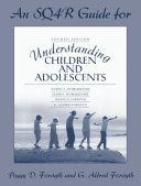 Understanding Children and Adolescents