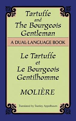 Tartuffe and the Bourgeois Gentleman PDF