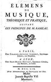 Élemens de Musique, théorique et pratique, suivant les principes de M. Rameau