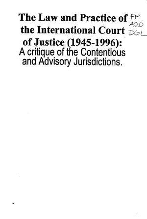 The Law and Practice of the International Court of Justice (1945-1996)