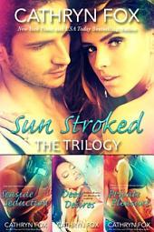 Sun Stroked Trilogy